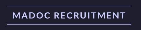 Madoc Recruitment